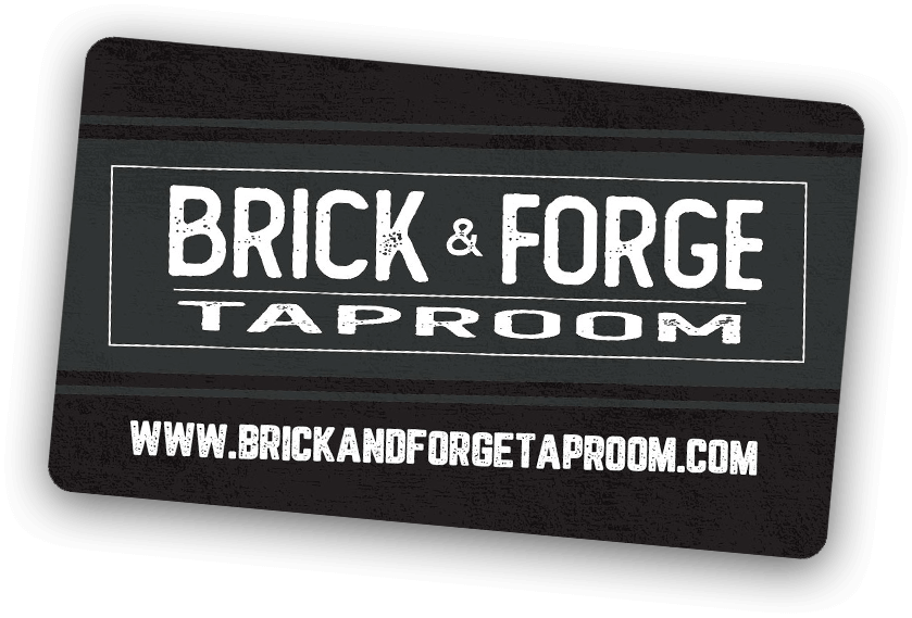 Brick & Forge Taproom Gift Card